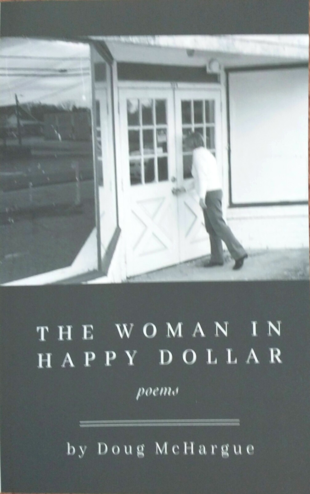 The Woman in Happy Dollar by Doug McHargue