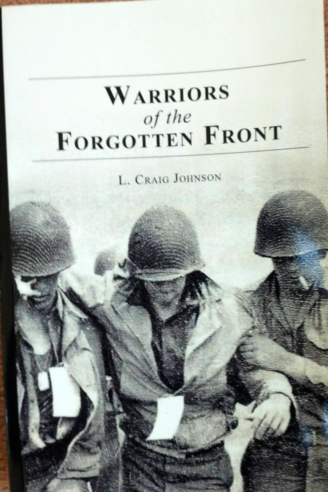 Warriors of the Forgotten Front Book