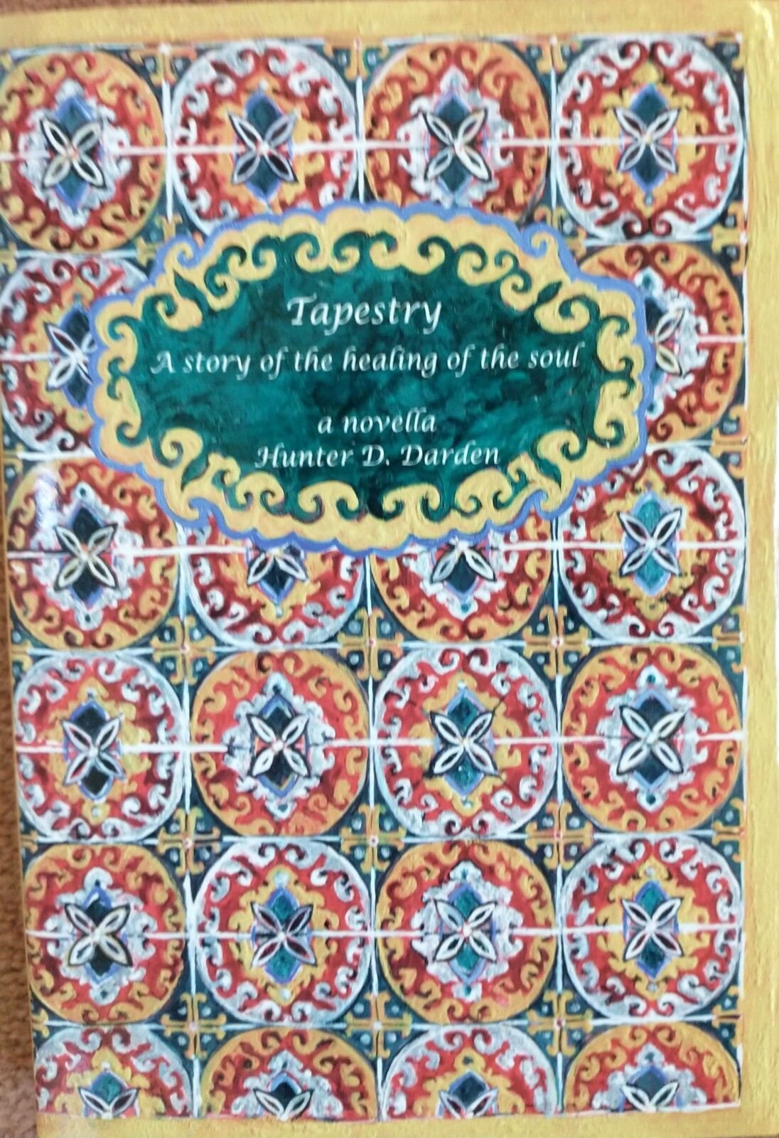 Tapestry: A story of the healing of the soul